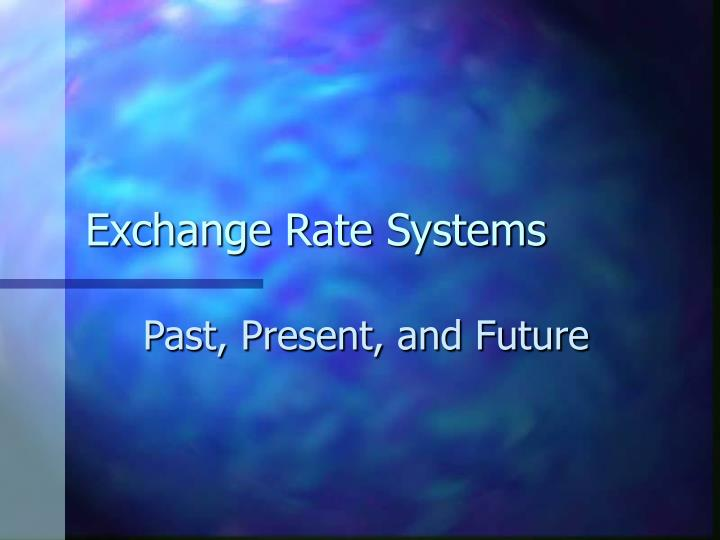 exchange rate systems n.