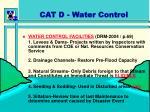 cat d water control