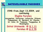 dates eligible parishes