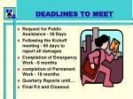 deadlines to meet