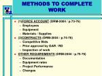 methods to complete work