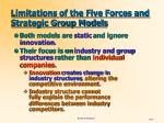 limitations of the five forces and strategic group models