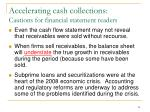 accelerating cash collections cautions for financial statement readers