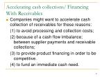 accelerating cash collections financing with receivables