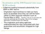 securitization and the 2008 financial crisis souce rcjm textbook