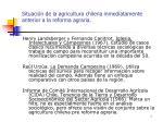 situaci n de la agricultura chilena inmediatamente anterior a la reforma agraria