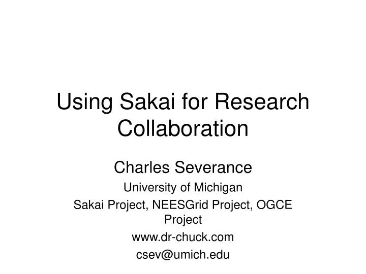 using sakai for research collaboration n.