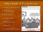 other kinds of psychotherapy