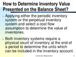 how to determine inventory value presented on the balance sheet