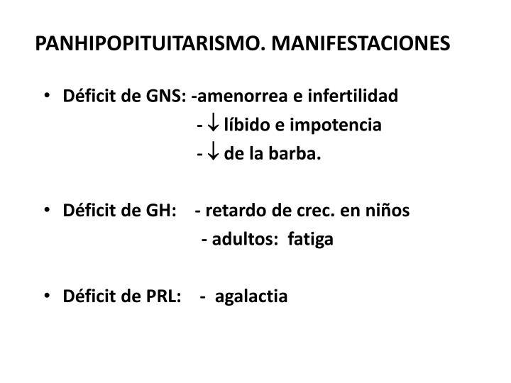 PANHIPOPITUITARISMO. MANIFESTACIONES