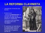 la reforma clavinista