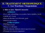 ii traitement orthopedique c les tractions suspensions2