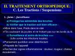 ii traitement orthopedique c les tractions suspensions3