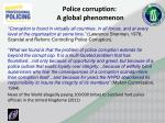 police corruption a global phenomenon