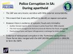 police corruption in sa during apartheid