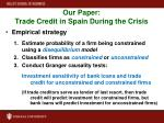 our paper trade credit in spain during the crisis