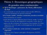 th me 3 dynamiques g ographiques de grandes aires continentales