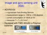 image and gyro sensing unit igs1
