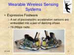 wearable wireless sensing systems