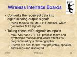 wireless interface boards