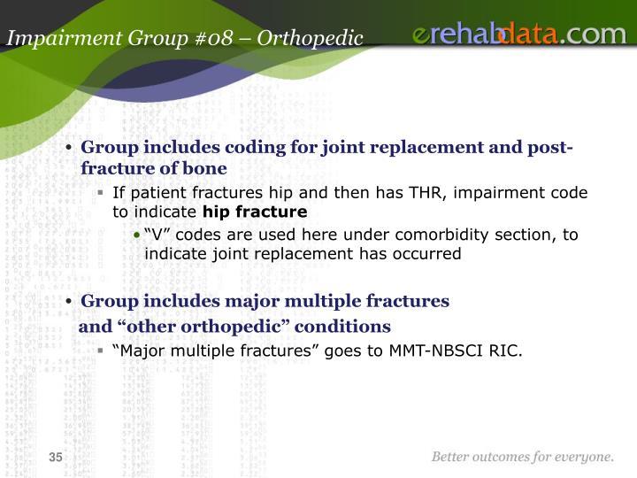 Impairment Group #08 – Orthopedic