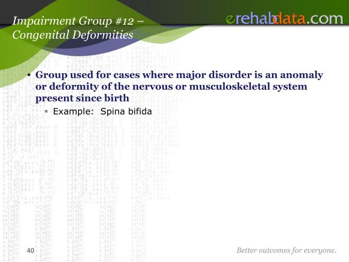 Impairment Group #12 –