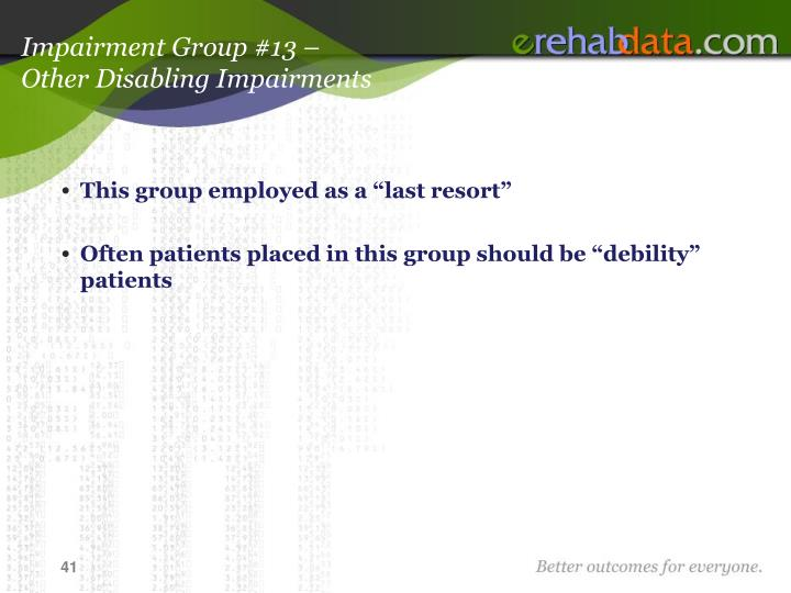 Impairment Group #13 –