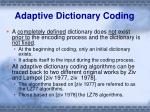 adaptive dictionary coding