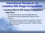 international standards for lossless still image compression