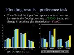flooding results preference task
