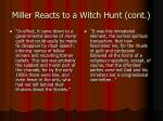 miller reacts to a witch hunt cont1