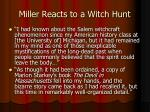 miller reacts to a witch hunt