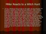 miller reacts to a witch hunt1
