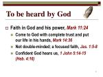 to be heard by god1