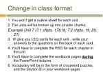 change in class format