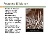 fostering efficiency