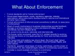 what about enforcement