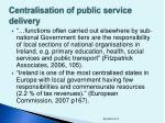 centralisation of public service delivery