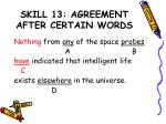 skill 13 agreement after certain words7