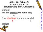 skill 14 parallel structure with coordinate conjunctions2