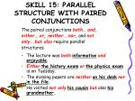 skill 15 parallel structure with paired conjunctions