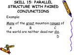 skill 15 parallel structure with paired conjunctions1