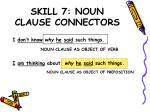skill 7 noun clause connectors