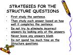 strategies for the structure questions