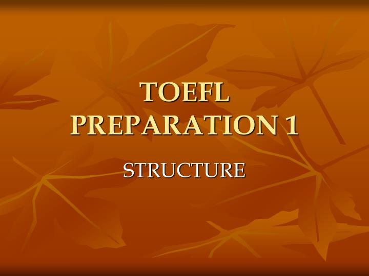 toefl preparation 1 n.