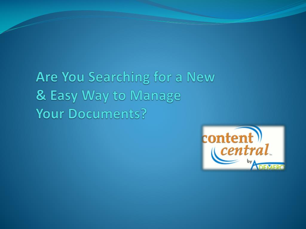 are you searching for a new easy way to manage your documents l.