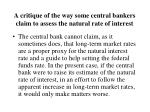 a critique of the way some central bankers claim to assess the natural rate of interest