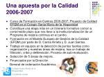 una apuesta por la calidad 2006 2007