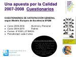 una apuesta por la calidad 2007 2008 cuestionarios