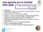 una apuesta por la calidad 2007 2008